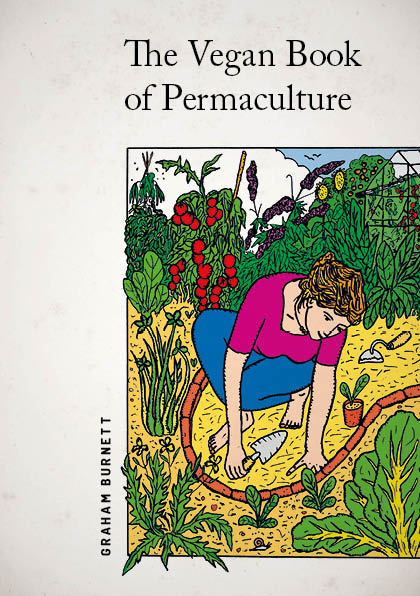 The Vegan Book of Permaculture